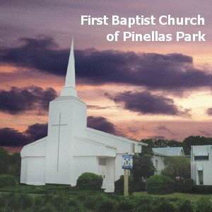 Podcast: First Baptist Church of Pinellas Park